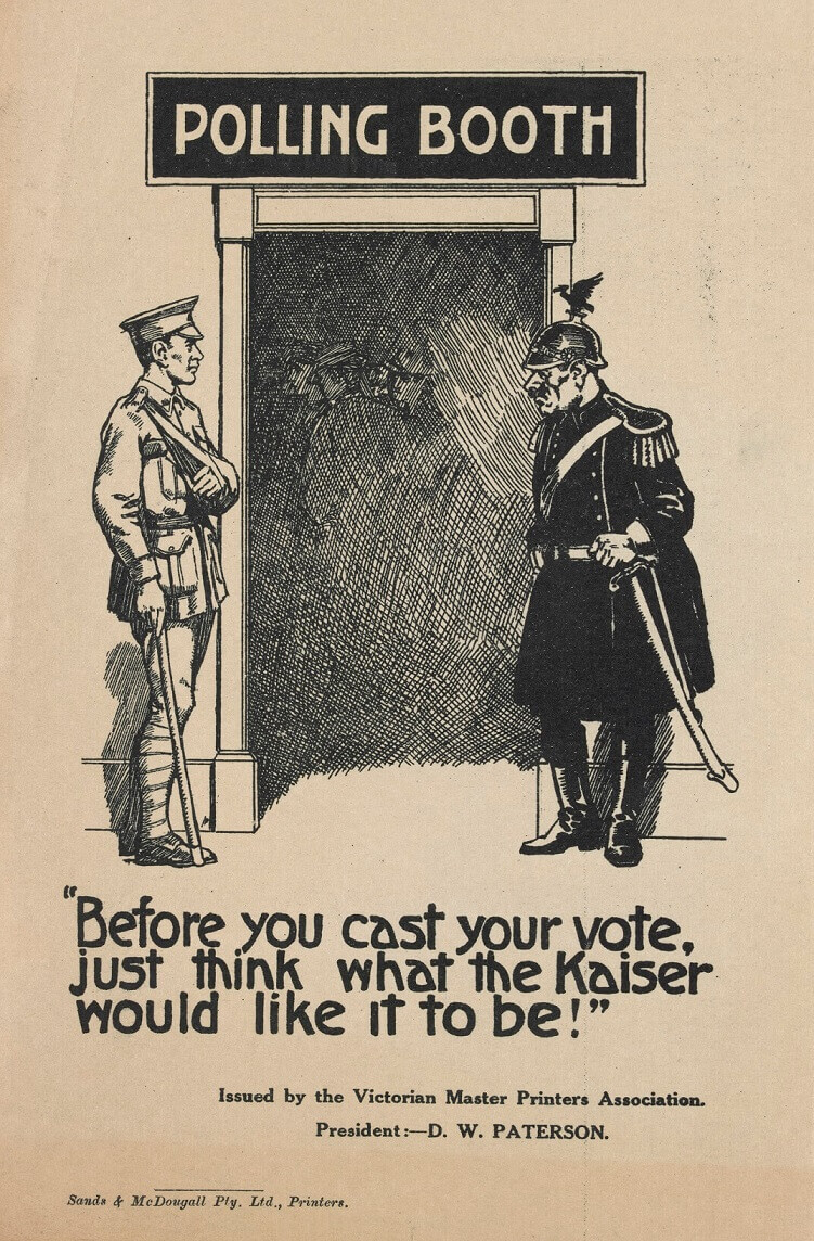 Part of the Propaganda of the Conscription debate. Exhibition developed by Old Treasury Building